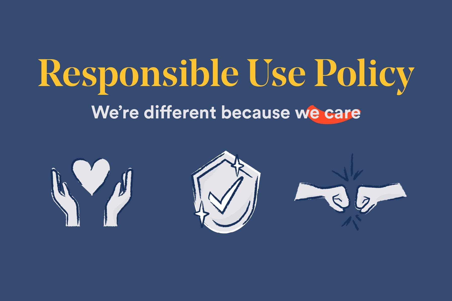 Our Unique Approach to a Responsible Use Policy