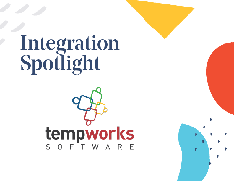 Integration Spotlight: TempWorks Software®